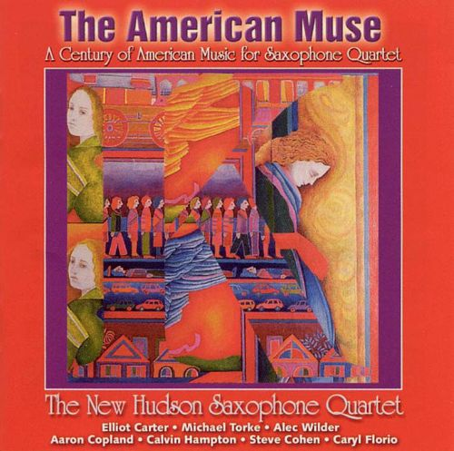 The American Muse: A Century of American Music for Saxophone Quartet