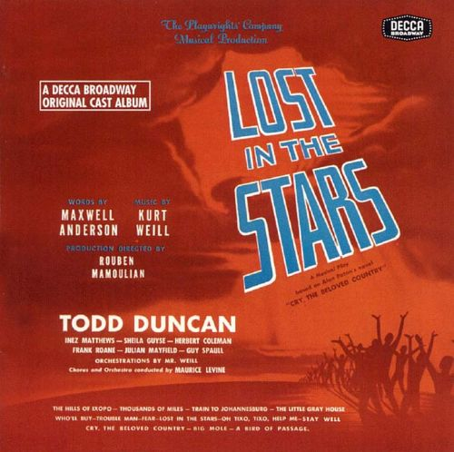 Lost in the Stars [A Decca Broadway Original Cast Album]