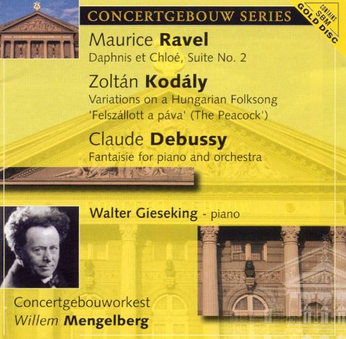 Ravel: Daphnis et Chloé Suite No. 2; Zoltan Kodály: Variations on a Hungarian Folksong