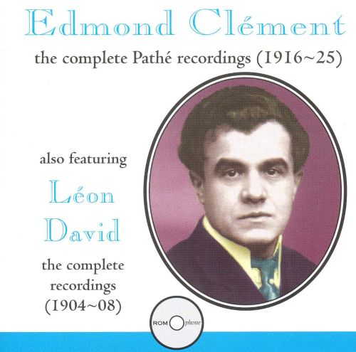 Edmond Clément: The Complete Pathé Recordings (1916-1925)