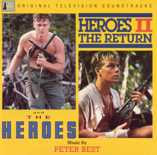The Heroes / The Heroes II: The Return [Original Television Soundtracks]
