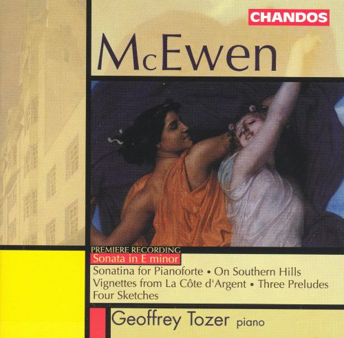 John Blackwood McEwen: Sonata in E minor and Other Piano Works