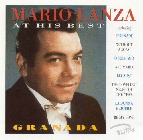Granada: Mario Lanza at His Best