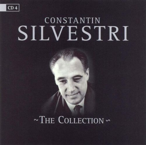 Constantin Silvestri: The Collection, Vol. 4