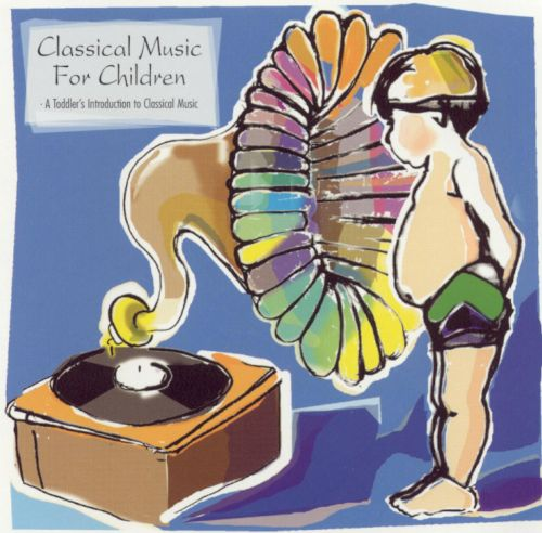 Classical Music for Children: A Toddler's Introduction to Classical Music