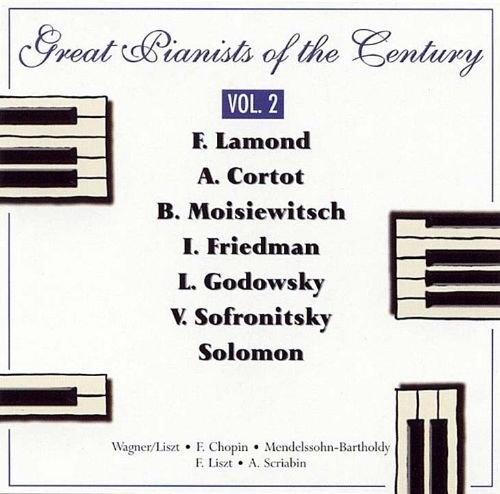 Great Pianists of the Century, Vol. 2