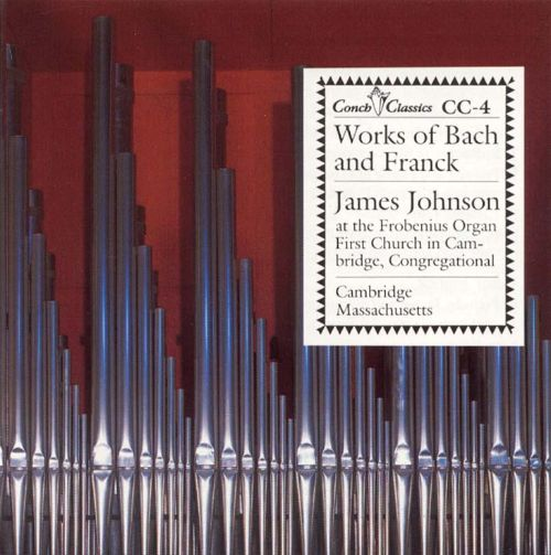 Works of Bach and Franck