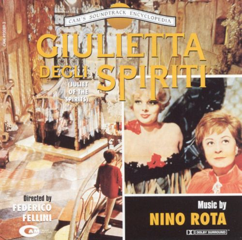 Giulietta degli Spiriti (Juliet of the Spirits), (Original Motion Picture Soundtrack)