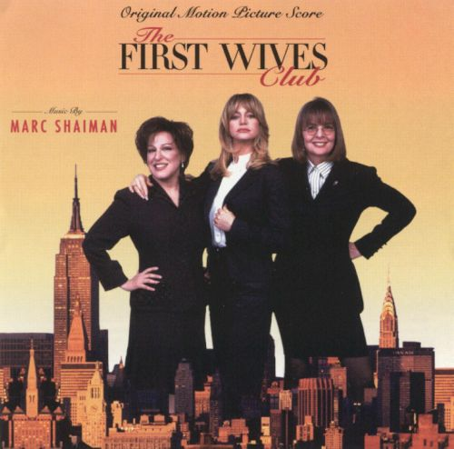 The First Wives Club [Original Motion Picture Score]