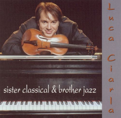 Sister Classical & Brother Jazz