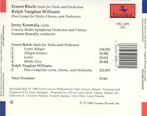 Bloch: Suite for Viola & Orchestra; Vaughan Williams: Flos Campi
