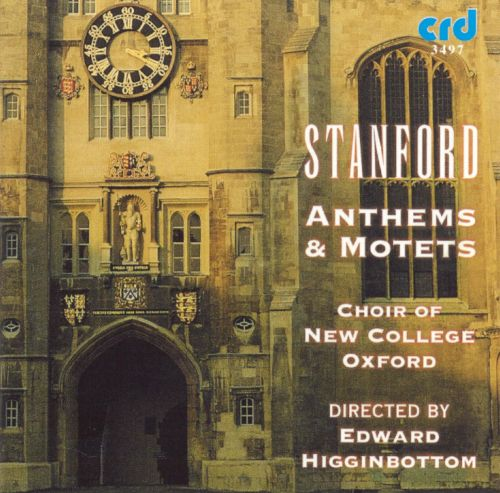 Stanford: Anthems & Motets