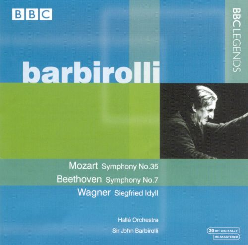 Barbirolli Conducts Mozart, Beethoven, Wagner