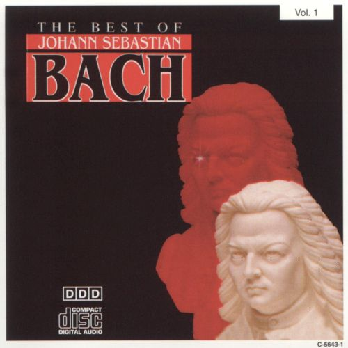 The Best of Johann Sebastian Bach, Vol. 1