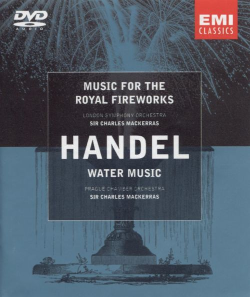 Handel: Music for the Royal Fireworks; Water Music [DVD Audio]