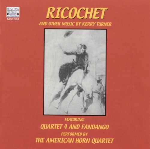 Ricochet and Other Music by Kerry Turner