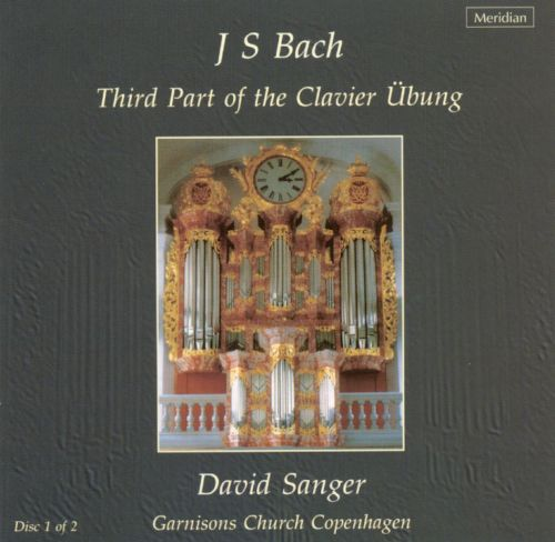 Bach: Third Part of the Clavier Übung