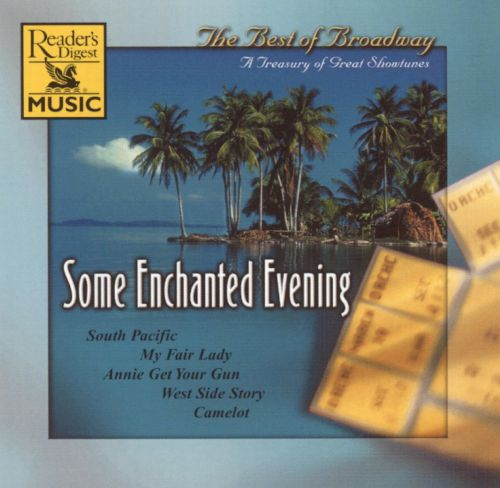 Some Enchanted Evening: The Best of Broadway