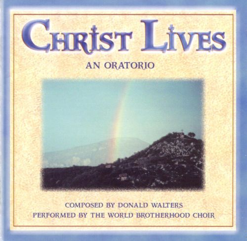 Donald Walters: Christ Lives