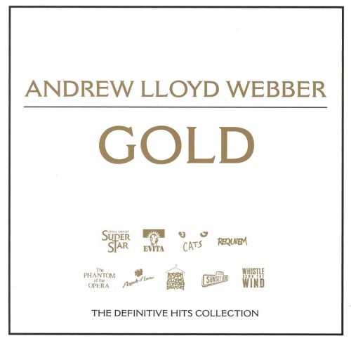 Andrew Lloyd Webber Gold: The Definitive Hits Collection