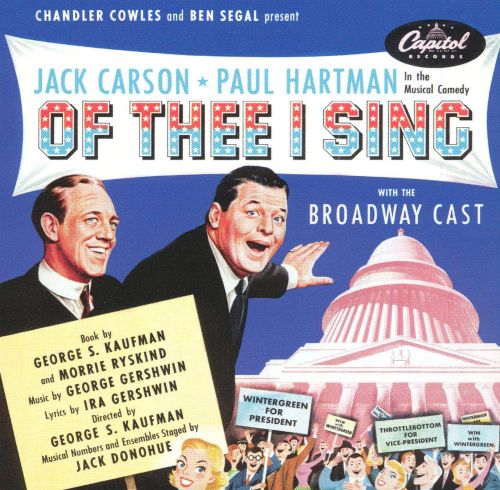 Of Thee I Sing (1952 Revival Cast)