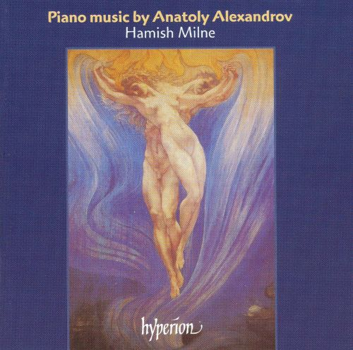 Piano Music by Anatoly Alexandrov