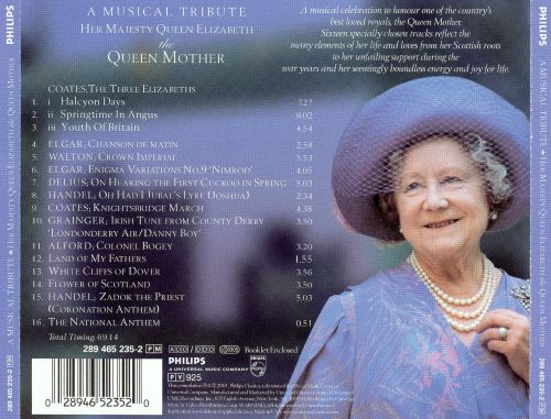 A Musical Tribute: Her Majesty Queen Elizabeth the Queen Mother