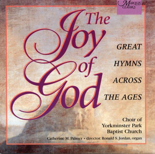The Joy of God, Great Hymns Across the Ages