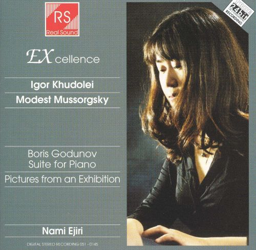 Igor Khudolei: Boris Godunov Suite for Piano; Modest Mussorgsky: Pictures from an Exhibition