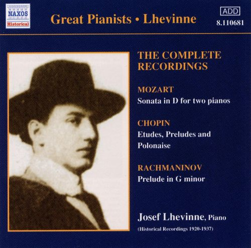 Lhevinne: The Complete Recordings
