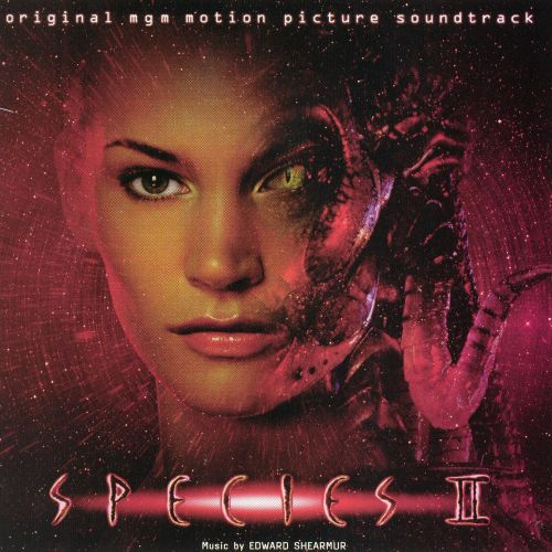 Species II (Original MGM Motion Picture Soundtrack)