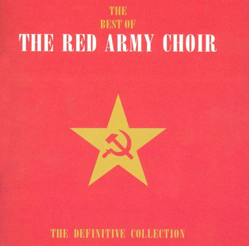 The Best of the Red Army Choir: The Definitive Collection