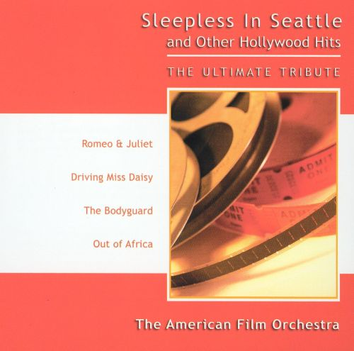 Sleepless in Seattle and Other Hollywood Hits