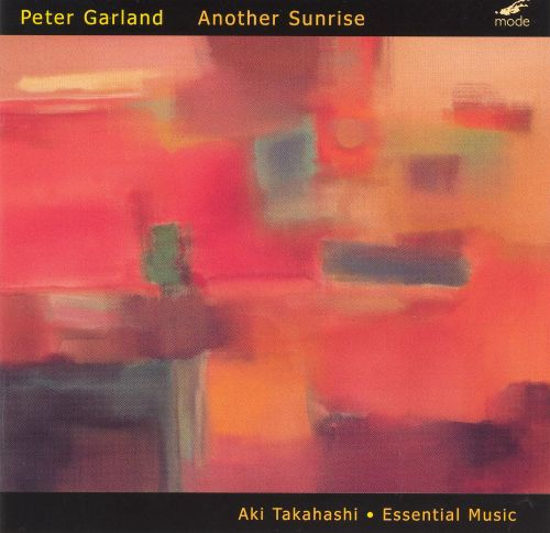 Peter Garland: Another Sunrise
