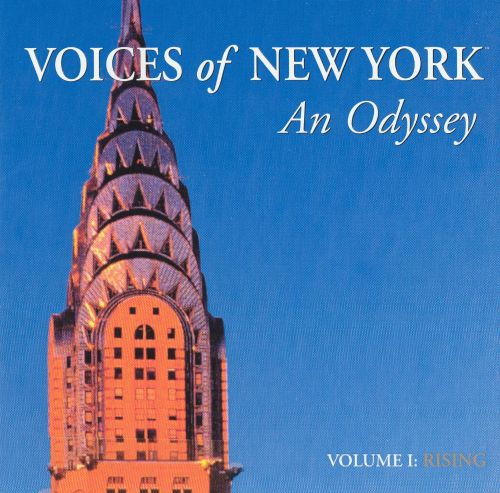 Voices of New York: An Odyssey, Vol. 1: Rising
