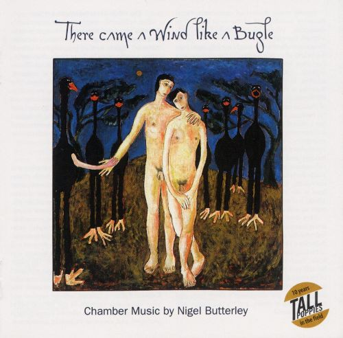 There Came a Wind Like a Bugle: Chamber Music by Nigel Butterley