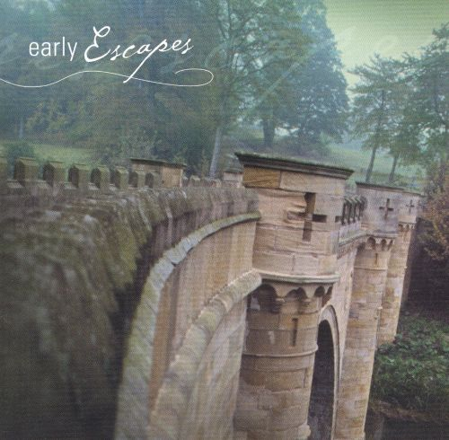 Early Escapes