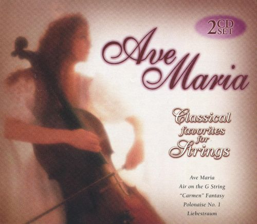 Ave Maria: Classical Favorites for Strings (Box Set)