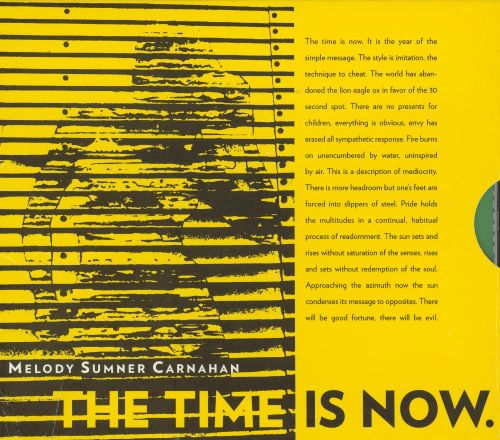 The Time Is Now: Words of Melody Sumner Carnahan
