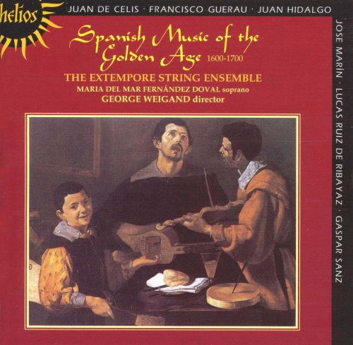 Spanish Music of the Golden Age (1600-1700)