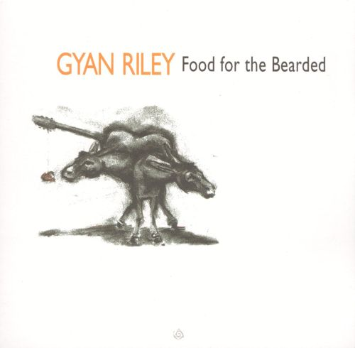 Gyan Riley: Food for the Bearded