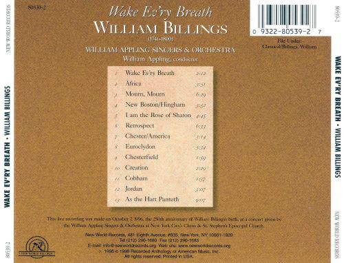 William Billings: Wake Ev'ry Breath