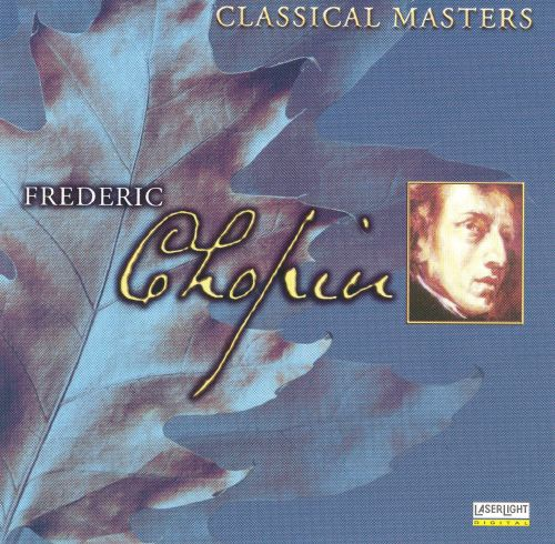 Classical Masters: Chopin