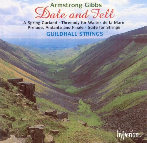 Armstrong Gibbs: Dale and Fell