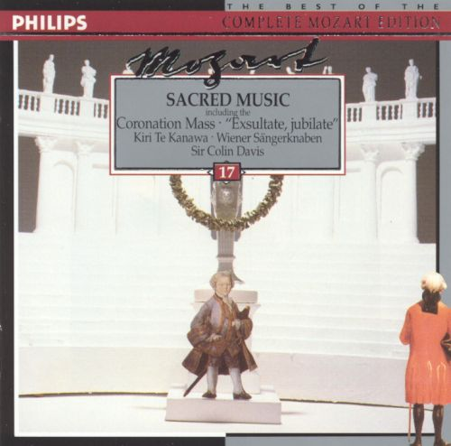 "Mozart: Sacred Music (including the Coronation Mass and ""Exsultate, jubilate"")"
