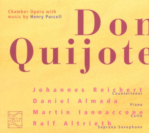 Don Quijote: Chamber Opera with music by Henry Purcell