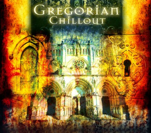 Gregorian Chillout [Intentcity]