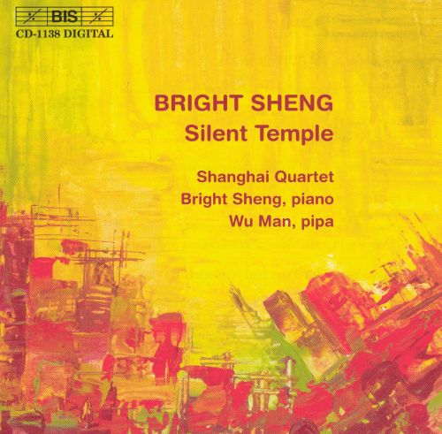 Bright Sheng: Silent Temple