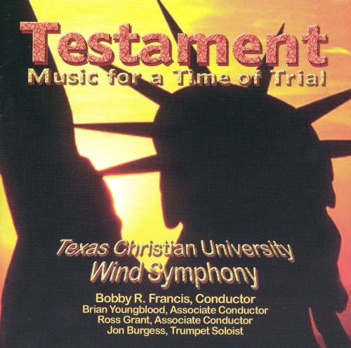 Testament: Music for a Time of Trial