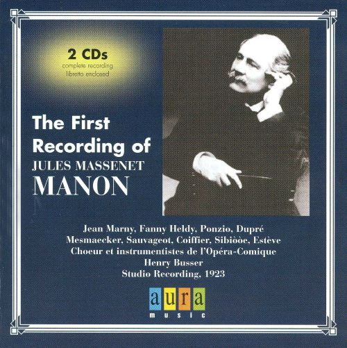 The First Recording of Massenet's Manon